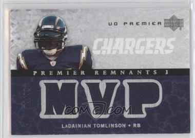 2007 UD Premier - Remnants 3 - Silver #PR3-LT - LaDainian Tomlinson /99
