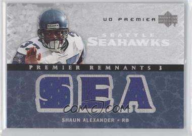2007 UD Premier - Remnants 3 - Silver #PR3-SA - Shaun Alexander /99