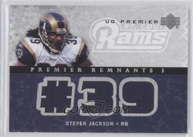 2007 UD Premier - Remnants 3 - Silver #PR3-SJ - Steven Jackson /99