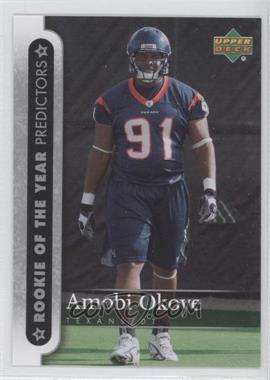 2007 Upper Deck - Rookie of the Year Predictors #ROY-AO - Amobi Okoye