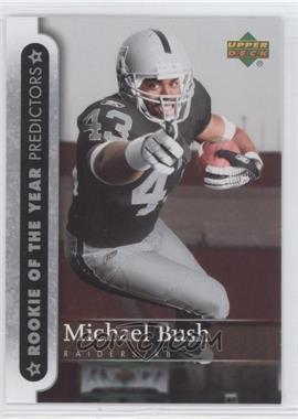 2007 Upper Deck - Rookie of the Year Predictors #ROY-MB - Michael Bush