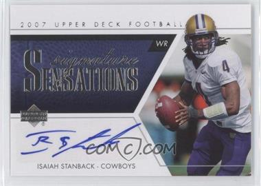 2007 Upper Deck - Signature Sensations #SS-IS - Isaiah Stanback