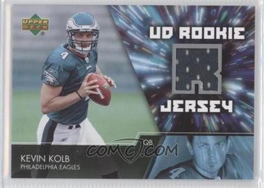 2007 Upper Deck - UD Rookie Jersey #UDRJ-KK - Kevin Kolb