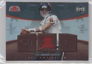 2007 Upper Deck Artifacts - AFC Apparel - Patch #AFC-BC - David Carr /50