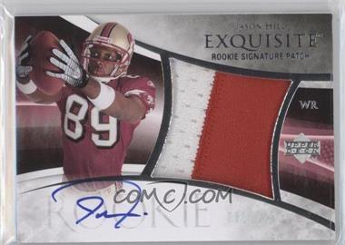 2007 Upper Deck Exquisite Collection - [Base] #111 - Jason Hill /225