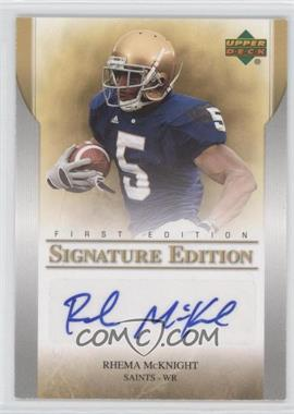 2007 Upper Deck First Edition - Signature Edition #SE-RM - Rhema McKnight