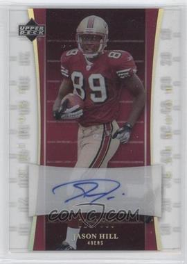 2007 Upper Deck Trilogy - Rookie Autographs #151 - Jason Hill /133