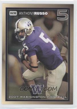 2007 Washington Huskies Team Issue - [Base] #ANRU - Anthony Russo