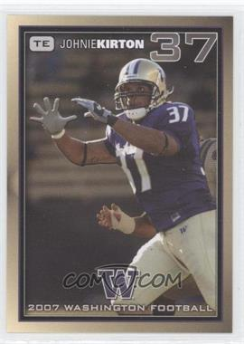 2007 Washington Huskies Team Issue - [Base] #JOKI - Johnie Kirton
