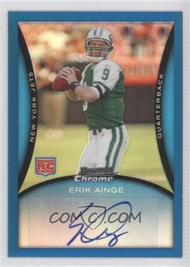 2008 Bowman Chrome - [Base] - Rookie Autographs Blue Refractor [Autographed] #BC64 - Erik Ainge /35