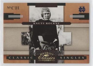 2008 Donruss Classics - Classic Singles - Gold #CS-7 - Knute Rockne /100