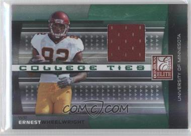2008 Donruss Elite - College Ties - Jerseys [Memorabilia] #CT-12 - Ernie Wheelwright IV /150