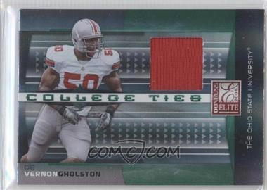 2008 Donruss Elite - College Ties - Jerseys [Memorabilia] #CT-13 - Vernon Gholston /150