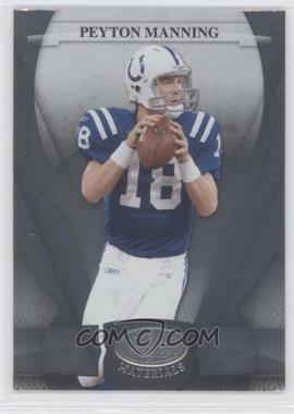 2008 Leaf Certified Materials - [Base] #54 - Peyton Manning