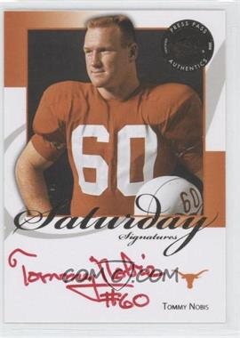 2008 Press Pass Legends - Saturday Signatures - Red Ink #SS-TN - Tommy Nobis