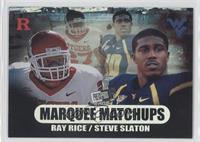 Ray Rice, Steve Slaton