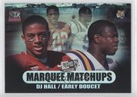 Early Doucet, DJ Hall