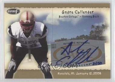2008 SAGE Aspire - Hula Bowl Autographs - Gold #H4 - Andre Callender /50
