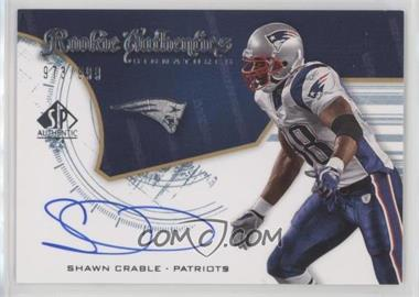 2008 SP Authentic - [Base] #245 - Rookie Authentics Signatures - Shawn Crable /999 [Noted]