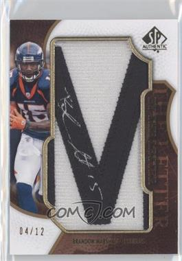 2008 SP Authentic - By the Letter Autographs #BL-BM - Brandon Marshall /12
