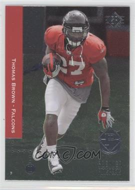 2008 SP Rookie Edition - [Base] #248 - Thomas Brown