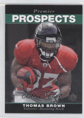 2008 SP Rookie Edition - [Base] #298 - Thomas Brown