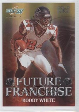 2008 Score Select - Future Franchise - Gold Zone #FF-24 - Roddy White /50