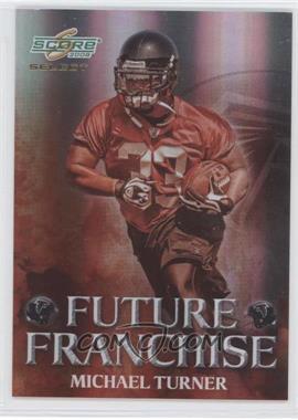 2008 Score Select - Future Franchise #FF-14 - Michael Turner /999