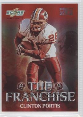 2008 Score Select - The Franchise - Red Zone #F-13 - Clinton Portis /30