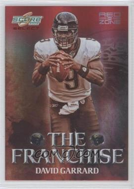 2008 Score Select - The Franchise - Red Zone #F-17 - David Garrard /30