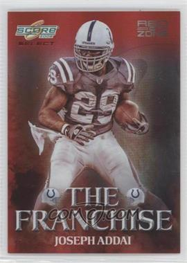 2008 Score Select - The Franchise - Red Zone #F-3 - Joseph Addai /30