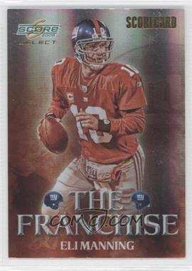 2008 Score Select - The Franchise - Scorecard #F-12 - Eli Manning /100
