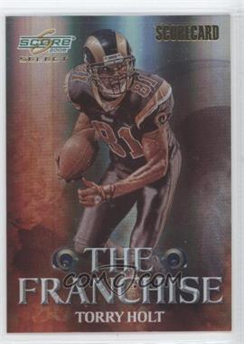 2008 Score Select - The Franchise - Scorecard #F-15 - Torry Holt /100