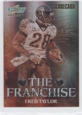 2008 Score Select - The Franchise - Scorecard #F-24 - Fred Taylor /100