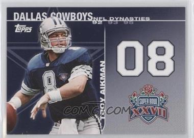 2008 Topps - NFL Dynasties Tribute #DYN-TA - Troy Aikman