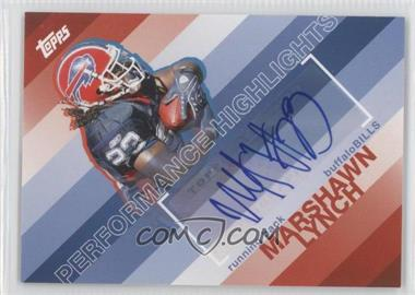 2008 Topps - Performance Highlights - Autographs [Autographed] #THA-ML - Marshawn Lynch