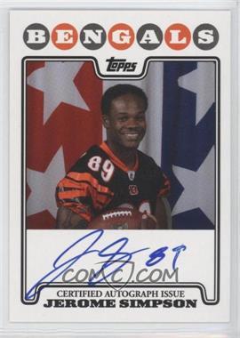 2008 Topps - Rookie Premiere Autographs #RPA-JSI - Jerome Simpson