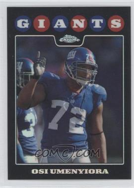 2008 Topps Chrome - [Base] - Refractor #TC107 - Osi Umenyiora