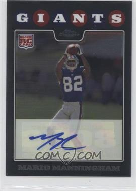 2008 Topps Chrome - Rookie Autographs #TC201 - Mario Manningham