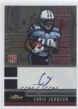2008 Topps Finest - [Base] - Rookie Autographs #116 - Chris Johnson