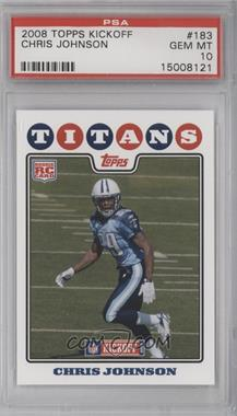 2008 Topps Kickoff - [Base] #183 - Chris Johnson [PSA 10]