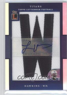 2008 Topps Letterman - Autographed Letterman Patch - Refractor #AP-LH - Lavelle Hawkins /19