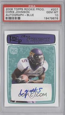 2008 Topps Rookie Progression - [Base] - Rookie Autographs Blue [Autographed] #207 - Chris Johnson /999 [PSA 10 GEM MT]