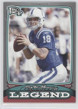 2008 Topps Rookie Progression - Legends #PL-PM - Peyton Manning