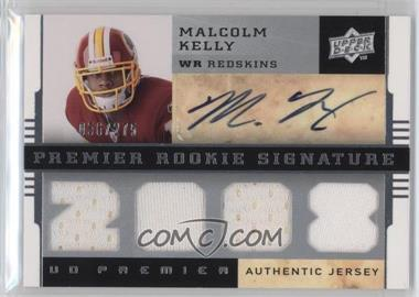 2008 UD Premier - [Base] #125 - Premier Rookie Signature Memorabilia - Malcolm Kelly /275