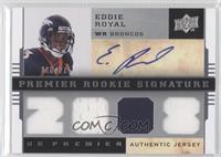 Premier Rookie Signature Memorabilia - Eddie Royal #/275