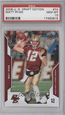 2008 Upper Deck Draft Edition - [Base] #74 - Matt Ryan [PSA10]