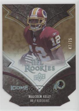 2008 Upper Deck Icons - [Base] - Gold Die-Cut #165 - Malcolm Kelly /75