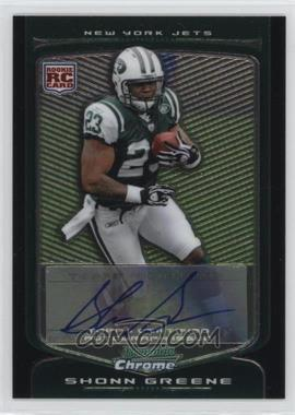2009 Bowman Chrome - [Base] - Rookie Autographs [Autographed] #137 - Shonn Greene
