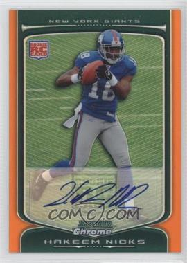 2009 Bowman Chrome - [Base] - Rookie Autographs Orange Refractor [Autographed] #124 - Hakeem Nicks /15